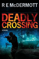 Deadly Crossing  A Tom Dugan Novel