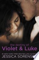 The Destiny of Violet   Luke