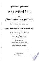 Svenska folkets sago-häfder, eller, Fäderneslandets historia