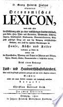 D  G  H  Z  s allgemeines oeconomisches Lexicon     Nebst einem Anhange eines Land  und Hauswirthschaftskalenders     Sechste     vermehrte Ausgabe von C  A  Leich