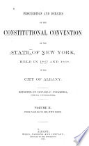 Proceedings and Debates of the Constitutional Convention of the State of New York
