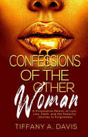 Confessions of the Other Woman Cost? A Successful Career The Looks The