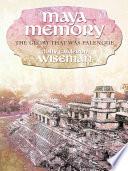 Maya Memory