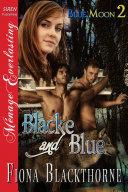 download ebook blacke and blue [blue moon 2] pdf epub