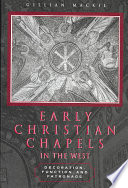 Early Christian Chapels in the West