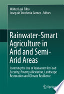 Rainwater Smart Agriculture in Arid and Semi Arid Areas