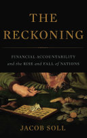 The Reckoning : understood. essential to building businesses, states,...