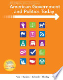 American Government and Politics Today: No Separate Policy Chapters Version, 2016-2017 Edition