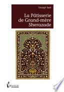 La pâtisserie de grand-mère Sherazade