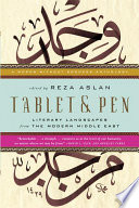 Tablet   Pen  Literary Landscapes from the Modern Middle East  Words Without Borders