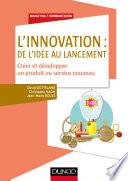 L innovation   de l id  e au lancement