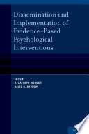 Dissemination and Implementation of Evidence Based Psychological Interventions