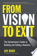 From Vision to Exit