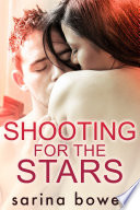 Shooting for the Stars  Contemporary Romance