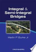 Integral and Semi Integral Bridges