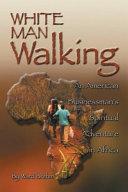 White Man Walking