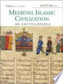 Medieval Islamic Civilization Regions Where Islam Took Hold
