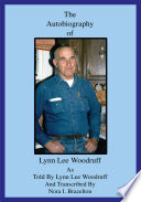 The Autobiography of Lynn Lee Woodruff