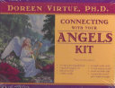 Connecting With Your Angels Kit : right now who can give...