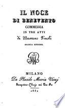 Il noce di Benevento  Commedia in 3 atti  2  ed