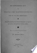 Die schweizerische Sitte der Fenster- und Wappenschenkung vom XV. bis XVII. Jahrhundert