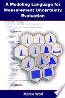 A Modeling Language for Measurement Uncertainty Evaluation