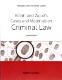 Elliott and Wood's Cases and Materials on Criminal Law