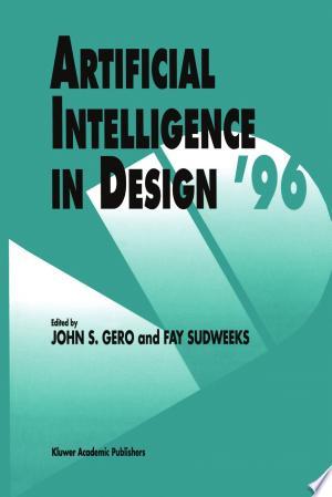 Artificial Intelligence in Design '96 - ISBN:9789400902794