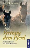 Vertraue dem Pferd