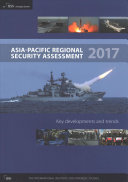 Asia-Pacific Regional Security Assessment 2017