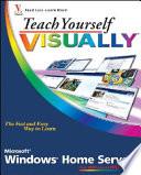 Teach Yourself VISUALLY Windows Home Server