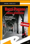 Bacci Pagano cerca giustizia. Nuove indagini per l'investigatore dei carruggi