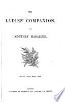 THE LADIE S COMPANION   AND MONTHLY MAGAZINE VOL III