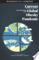 Current Status And Response To The Global Obesity Pandemic