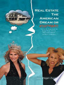 Real Estate The American Dream Or Nightmare