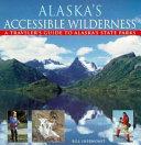 Alaska s Accessible Wilderness