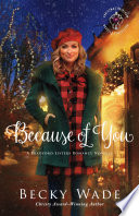 Because Of You Christmas Heirloom Novella Collection