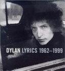Dylan Lyrics  1962 1998
