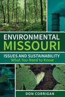 Environmental Missouri: Issues and Sustainability - What You Need to Know