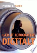 Lær at fotografere digitalt