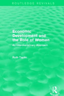 Routledge Revivals: Economic Development and the Role of Women (1989)