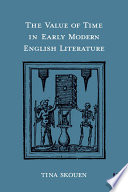 The Value of Time in Early Modern English Literature