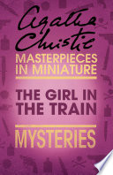 The Girl In The Train An Agatha Christie Short Story