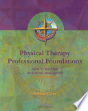 Physical Therapy Professional Foundations