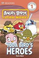 Yoda Bird s Heroes