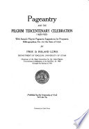 Pageantry and the Pilgrim Tercentenary Celebration  1620 1920