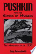 Pushkin And The Genres Of Madness
