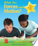 What are Forces and Motion