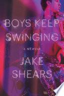 Book Boys Keep Swinging  A Memoir