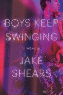 download ebook boys keep swinging: a memoir pdf epub